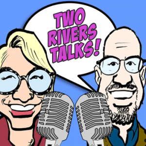 Two Rivers Talks